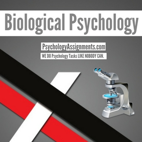 Biological Psychology Assignment Help