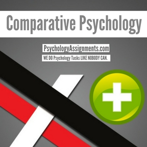 Comparative Psychology Assignment Help