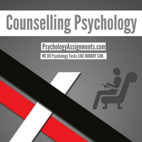 Counselling Psychology Assignment Help