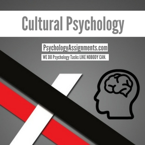 Cultural Psychology Assignment Help