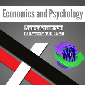 Economics and Psychology Assignment Help