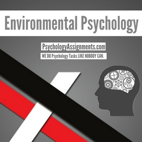 Environmental Psychology Assignment Help