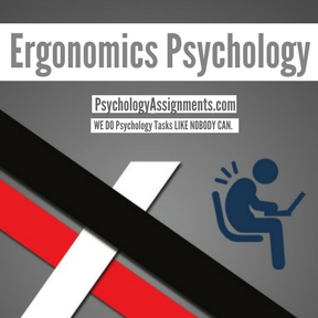 Ergonomics Psychology Assignment Help