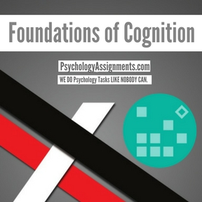 Foundations of Cognition Assignment Help