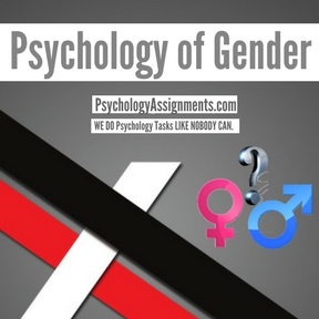 Psychology of Gender Assignment Help